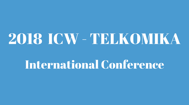 UAD International Conference ICW-TELKOMNIKA 2018